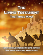 The Living Testament: The Three Magi