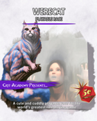 Werecat: Playable Race
