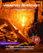 Unearthed Adventures: Volume 1