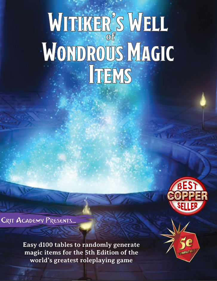 Witiker's Well of Wondrous Magic Items