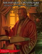 Koland's Quest and Hunting Rake