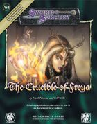 The Crucible of Freya
