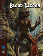 Blood Lagoon (Swords and Wizardry)