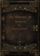 An Overview of Gloriana