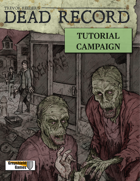 Dead Record: Tutorial Campaign