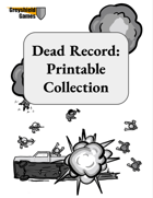 Dead Record: The Printable Collection