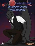 Auspicious Attunements: Origins of Stone - The Gargoyle
