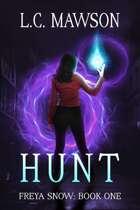 Hunt (Freya Snow: Book One)