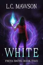 White (Freya Snow: Book Two)