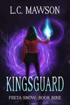 Kingsguard (Freya Snow: Book Nine)