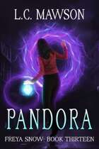 Pandora (Freya Snow: Book Thirteen)