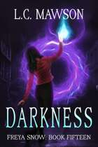 Darkness (Freya Snow: Book Fifteen)