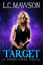 Target: A F/F Snowverse Novel (Royal Cleaner: Book One)