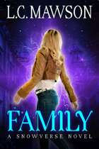 Family: A F/F Snowverse Novel (Royal Cleaner: Book Five)