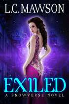 Exiled: A F/F/F Snowverse Novel (Royal Cleaner: Book Six)