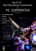 Hard SF Worldbuilding Cookbook #2: Supernova