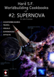 Had SF Worldbuilding Cookbook #2: Supernova