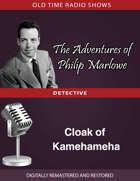 The Adventures of Philip Marlowe: Cloak of Kamehameha