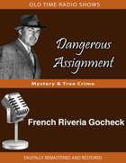 Dangerous Assignment: French Riveria Gocheck