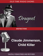 Dragent: Claude Jimmerson, Child Killer