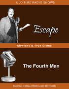 Escape: The Fourth Man