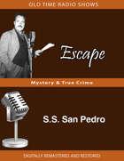 Escape: S.S. San Pedro