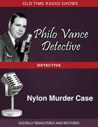 Philo Vance Detective: Nylon Murder Case