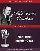 Philo Vance Detective: Manicure Murder Case