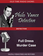 Philo Vance Detective: Full Dress Murder Case