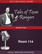 Tales of Texas Rangers: Room 114