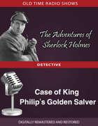 The Adventures of Sherlock Holmes: Case of King Philip's Golden Salver