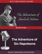 The Adventures of Sherlock Holmes: The Adventure of Six Napoleons