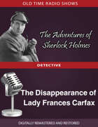The Adventures of Sherlock Holmes: The Disappearance of Lady Frances Carfax