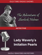 The Adventures of Sherlock Holmes: Lady Waverly's Imitation Pearls