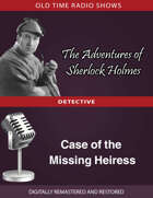 The Adventures of Sherlock Holmes: Case of the Missing Heiress