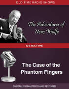 The Adventures of Nero Wolfe: The Case of the Phantom Fingers