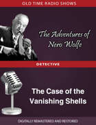 The Adventures of Nero Wolfe: The Case of the Vanishing Shells
