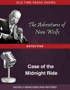 The Adventures of Nero Wolfe: Case of the Midnight Ride