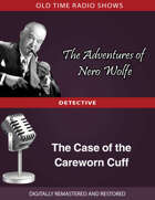 The Adventures of Nero Wolfe: The Case of the Careworn Cuff