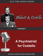 Abbott and Costello: A Psychiatrist for Costello