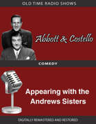 Abbott and Costello: Appearing with the Andrews Sisters