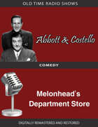 Abbott and Castello: Melonhead's Department Store