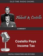Abbott and Costello: Costello Pays Income Tax