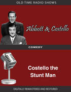 Abbott and Costello: Costello the Stunt Man