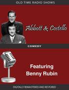 Abbott and Costello: Featuring Benny Rubin