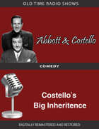 Abbott and Costello: Costello's Big Inheritence