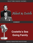 Abbott and Costello: Costello's Sea Going Family