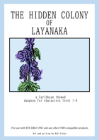 The Hidden Colony Of Layanaka