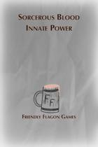Sorcerous Blood - Innate Power