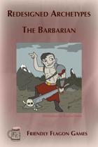 Redesigned Archetypes - The Barbarian